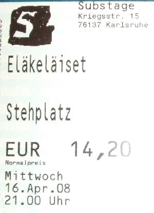 Eläkeläiset - 16.04.2008 - Substage Karlsruhe